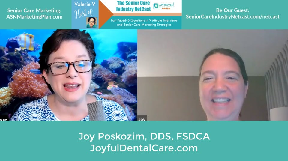 Watch/ Listen to Ep 28 of the Senior Care Industry Netcast with Joy of Poskozim, DDS of JoyFul Dental- Mobile Dental Practice in Chicago Serving Seniors!