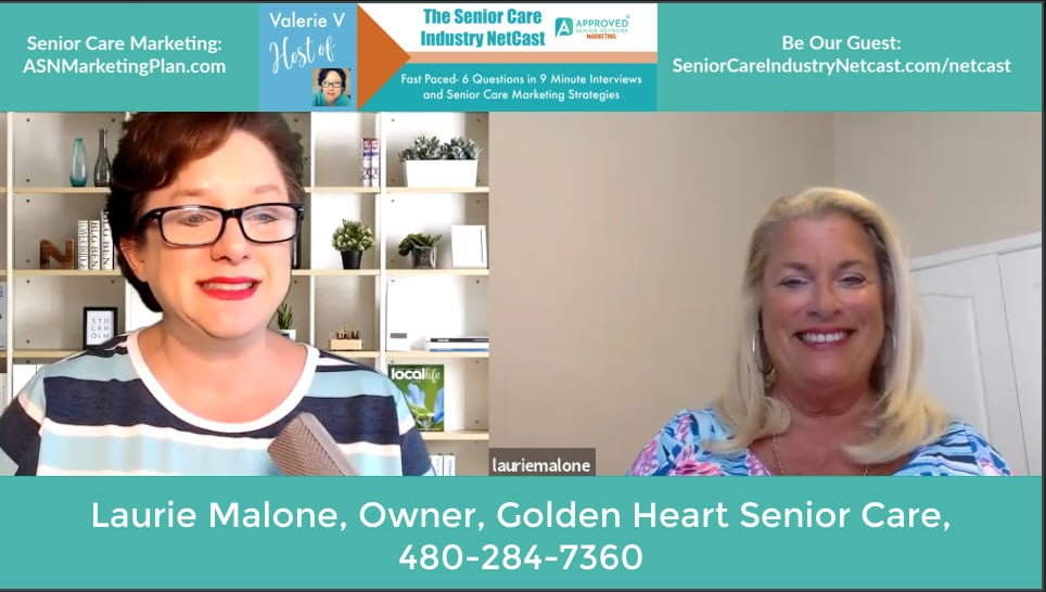 Senior Care Industry Netcast Laurie Malone Golden Heart Scottsdale