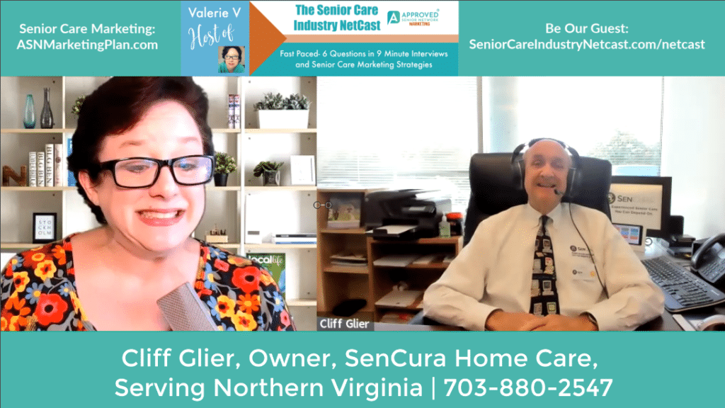 Watch / Listen to Ep 37 Senior Care Industry Netcast with Cliff Glier, Owner of SenCura Home Care, Serving Northern Virginia.