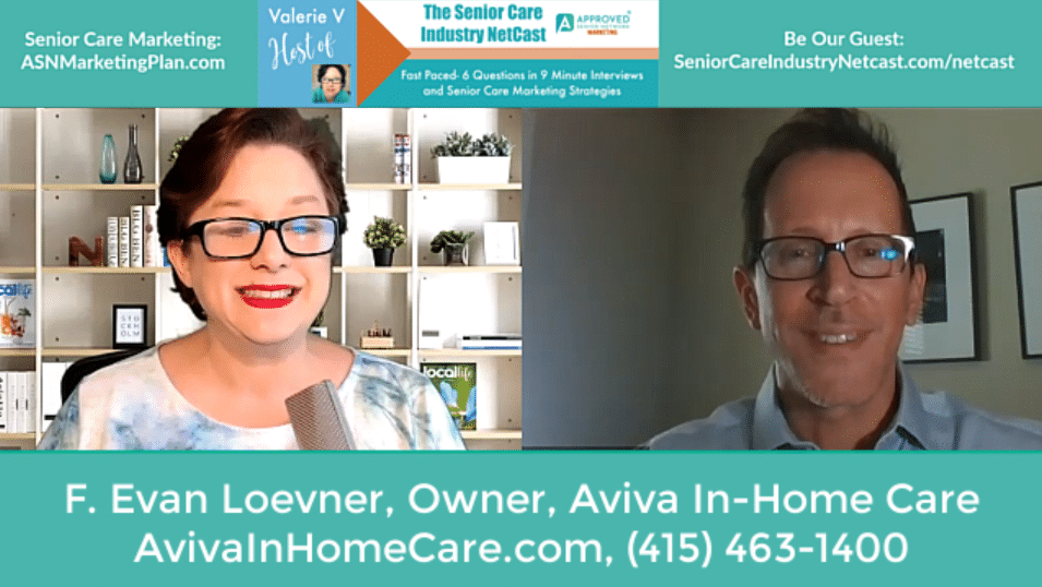 Home Care Marketing- Senior Care Industry Evan Loevner