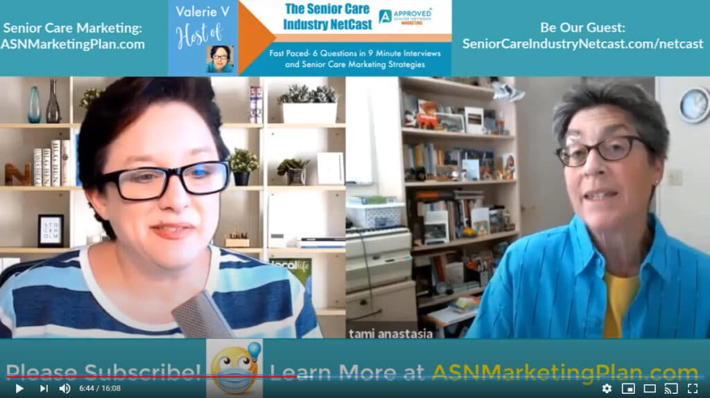 Watch/Read EP 52 of the Senior Care Industry Netcast with Tami Anastasia, M.A., CSA, Alzheimer's & Dementia Consultant.