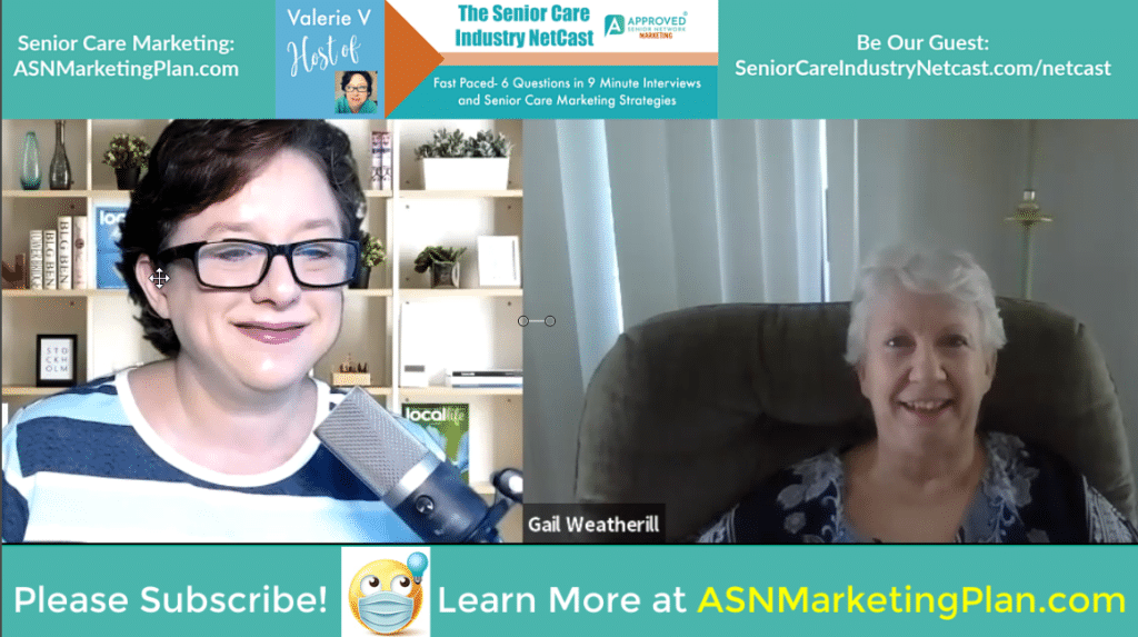 EP 55 Senior Care Industry Netcast: Gail Weatherill, Gail Weatherill, BSN RN CAEd, Dementia Nurse, Advocate and Author