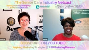 Read/Watch/Listen to EP 101 Senior Care Industry Netcast with Michelle Bolden, Owner, Home Helpers Atlanta- Great Wisdom!