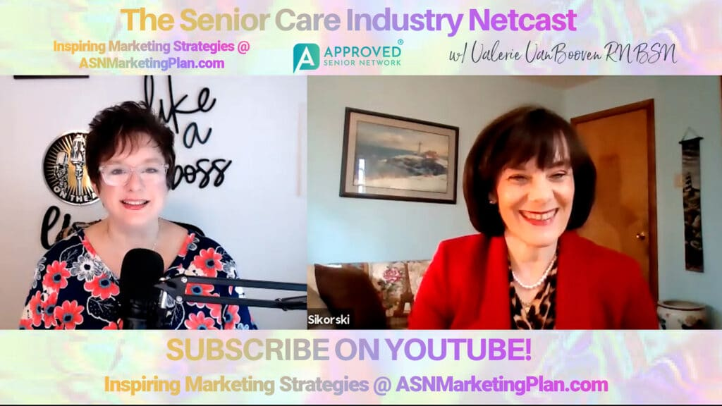 EP 112 Senior Care Industry Netcast with Cathy Sikorski