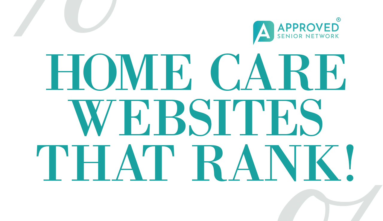 Home Care Websites that RANK