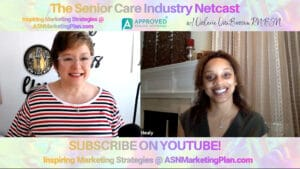 Senior Care Industry Netcast with Shanele Healy, Caring at Heart Home Care