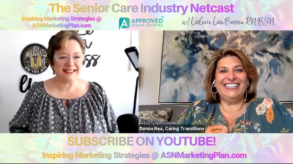 EP 124: Senior Care Industry Netcast with Donna Rea- Caring Transitions, North Dallas- Learn More About Donna and Her Great Senior Care Business