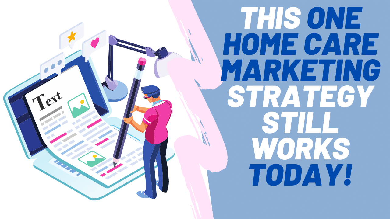 One-Home-Care-Marketing-Strategy-Home-Care-Content